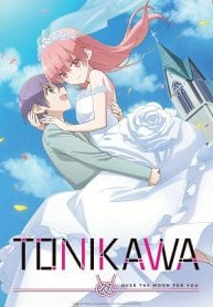 TONIKAWA: Over the Moon For You (Eng Dub)